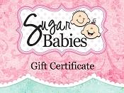 SugarBabies Gift Certificate