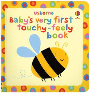 Babys Very First Touchy Feely Book