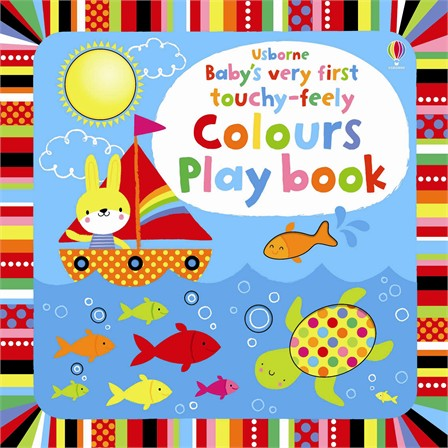 Baby's Very First Touchy Feely Colors Play Book