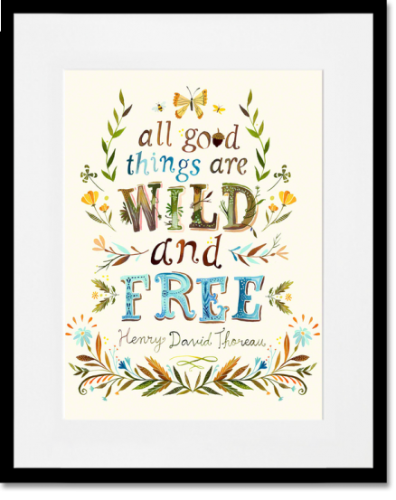 All Good Things are Wild and Free Framed Print